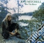 FOR THE ROSES cd musicale di Joni Mitchell