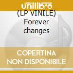 (LP VINILE) Forever changes lp vinile di Love