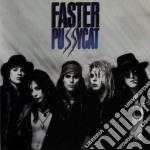 FASTER PUSSYCAT cd musicale di FASTER PUSSYCAT