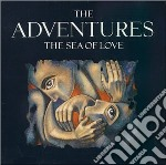 SEA OF LOVE cd musicale di ADVENTURE