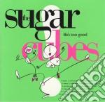 LIFE'S TOO SHORT cd musicale di SUGARCUBES