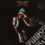 CLOSING TIME cd musicale di WAITS TOM