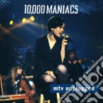 10,000 Maniacs - Mtv Unplugged cd musicale di 10.000 MANIACS
