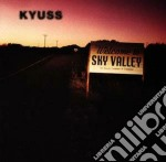 SKY VALLEY cd musicale di KYUSS
