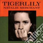 TIGERLILY cd musicale di MERCHANT NATALIE