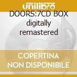 DOORS:7CD BOX digitally remastered cd musicale di DOORS