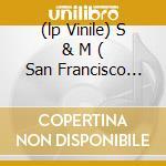 (LP VINILE) S & M  ( SAN FRANCISCO SYMPHONY ORCHESTRA) lp vinile di METALLICA
