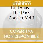 THE PARIS CONCERT,EDITION ONE cd musicale di EVANS BILL
