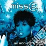 ...SO ADDICTIVE (+REMIXES) cd musicale di Missy Elliott