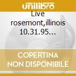 Live rosemont,illinois 10.31.95 vol.14 cd musicale