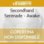 Awake cd musicale di Serenade Secondhand