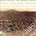 THE DESERT MUSIC cd musicale di REICH STEVE
