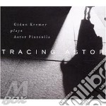 TRACING ASTOR cd musicale di KREMER