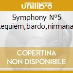 SYMPHONY N°5  REQUIEM,BARDO,NIRMANAK cd musicale di GLASS PHILIP/DAVIES DENNIS