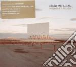 HIGHWAY RIDER                             cd musicale di Brad Mehldau