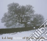 HYMNS OF THE 49th PARALLEL cd musicale di LANG K.D.