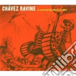 CHAVEZ RAVINE cd musicale di Ry Cooder