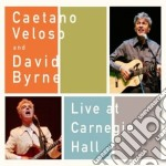 Caetano Veloso And David Byrne - Live At Carnegie Hall cd musicale di Veloso caetano and d