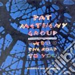 THE ROAD TO YOU + BONUS TRACKS cd musicale di Pat Metheny