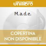 M.a.d.e. cd musicale di Scarface