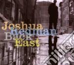 BACK EAST cd musicale di REDMAN JOSHUA