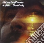 IF I COULD ONLY REMEMBER MY NAME cd musicale di CROSBY DAVID