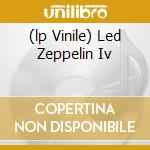 (LP VINILE) LED ZEPPELIN IV lp vinile di LED ZEPPELIN