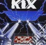 Blow me fuse cd musicale di Kix
