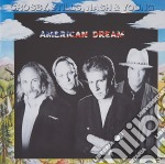 Crosby, Stills, Nash & Young - American Dream cd musicale di CROSBY STILLS NASH & YOUNG