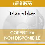 T-bone blues cd musicale di T-bone Walker