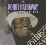 Donny Hathaway - Collection cd musicale di Hathaway Donny