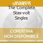 THE COMPLETE STAX-VOLT SINGLES cd musicale di ARTISTI VARI
