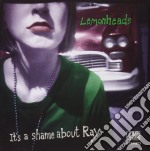 IT'S A SHAME ABOUT RAY cd musicale di LEMONHEADS
