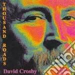 THOUSAND ROADS cd musicale di CROSBY DAVID