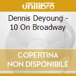 10 on broadway cd musicale
