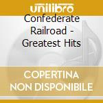 Greatest hits cd musicale di Railroad Confederate