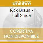 Full stride cd musicale di Rick Braun