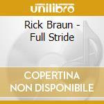Full stride cd musicale di Rick Braun