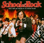SCHOOL OF ROCK cd musicale di ARTISTI VARI