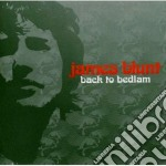 BACK TO THE BEDLAM cd musicale di James Blunt