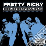 Blue stars cd musicale di Ricky Pretty