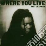 WHERE YOU LIVE cd musicale di Tracy Chapman