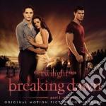 The twilight saga: breaking dawn pt. 1 cd musicale di O.s.t.