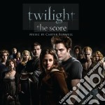 Carter Burwell - Twilight - The Score cd musicale di ARTISTI VARI
