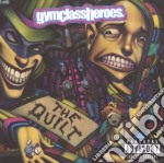 THE QUILT cd musicale di GYM CLASS HEROES