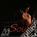 Body and soul cd musicale di Rick Braun
