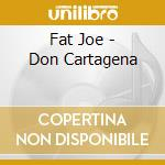 Don cartagena cd musicale di Joe Fat