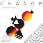 The glow of love cd musicale di Change