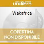 WAKAFRICA cd musicale di DIBANGO MANU