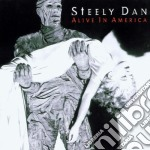 ALIVE IN AMERICA (REMASTERED) cd musicale di STEELY DAN